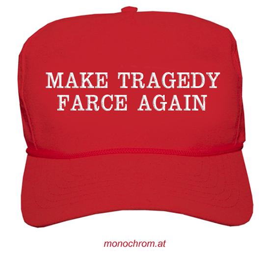 Monochrom for Farcical tragedy